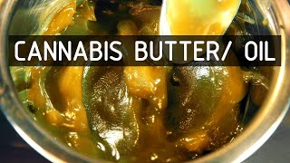 My Favorite Cannabis Butter Oil Recipe: Cannabasics #122 by RuffHouse Studios