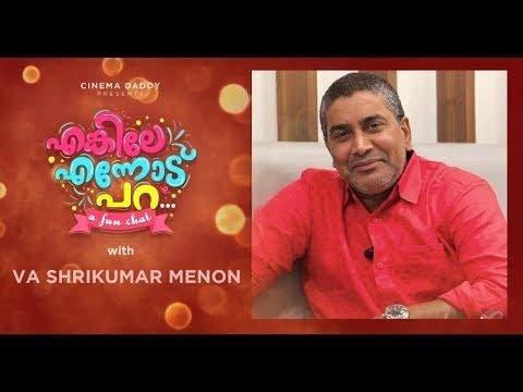 Enkile Ennodu Para    V A Shrikumar Menon   Exclusive Fun Chat Show   Odiyan Movie   Cinema Daddy