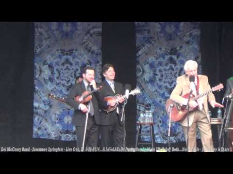 Del McCoury Band - Suwannee Springfest - Live Oak, Fl  3- 22- 2014