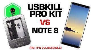 USB Kill Pro Kit VS Samsung Note 8