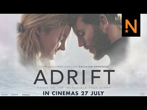'adrift' Official Trailer Hd