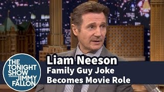 Liam Neeson Spins a Family Guy Joke into a Movie Role