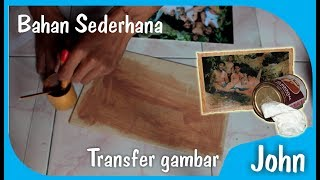Video Transfer photos to Kayu _ with simple and easy to get material (easy DIY photo transfer) MP3, 3GP, MP4, WEBM, AVI, FLV November 2018