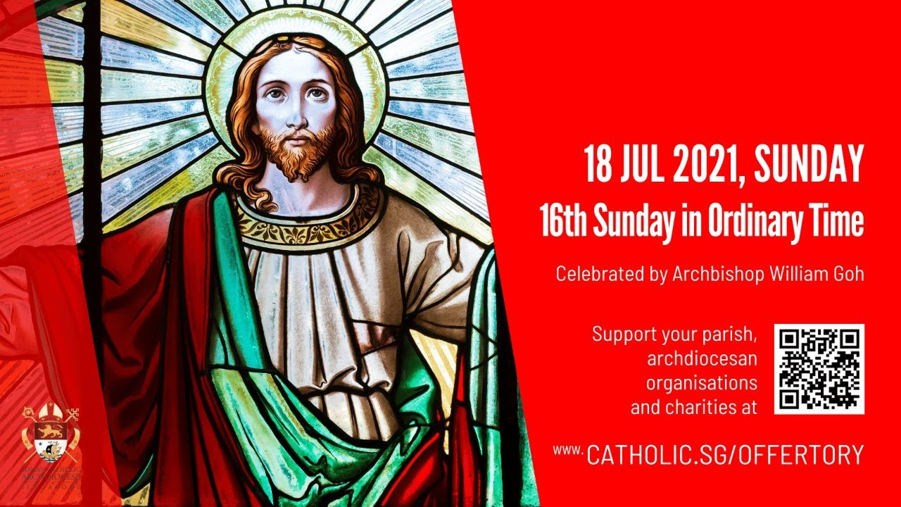 Catholic Sunday 18th July 2021 Mass Singapore Online - 15th Week in Ordinary Time 2021