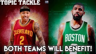 Why the Kyrie trade to Boston is Great for BOTH TEAMS! Topic Tackle- Kyrie Irving was finally traded and the deal looks like it will ...