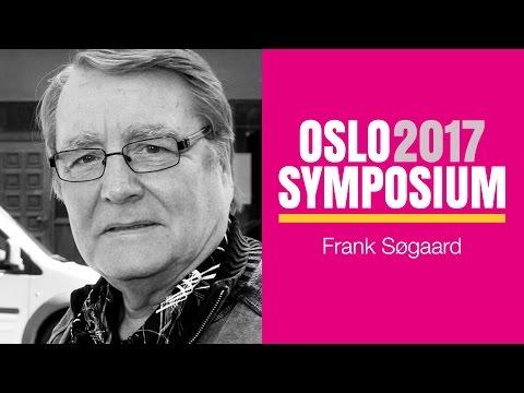 Frank Søgaards tale på Oslo Symposium