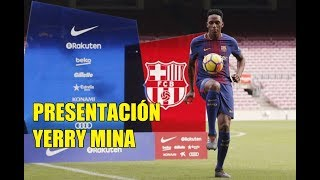 Video Presentación de YERRY MINA en el Camp Nou. 13/01/2018 MP3, 3GP, MP4, WEBM, AVI, FLV Januari 2018