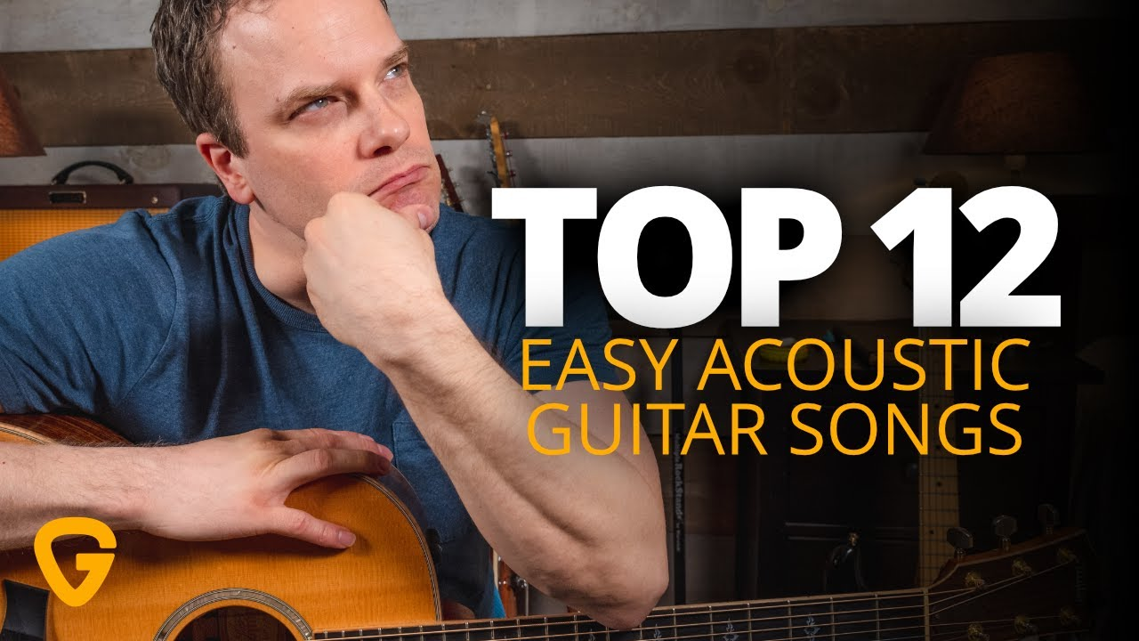 12 Easy Acoustic Guitar Songs (Ft. The Beatles, Taylor Swift, Coldplay, & More!)