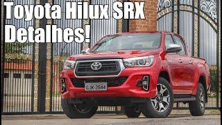 Toyota Hilux SRX 2019 em Detalhes - Falando de Carro