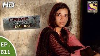 Nonton Crime Patrol Dial 100 - क्राइम पेट्रोल - The Missing Suspect Part 2 - Ep 611 - 20th September, 2017 Film Subtitle Indonesia Streaming Movie Download