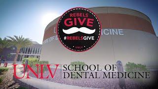 #RebelsGive: UNLV School of Dental Medicine