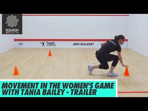 Squash Tips: Movement In Women's Game With Tania Bailey - Trailer