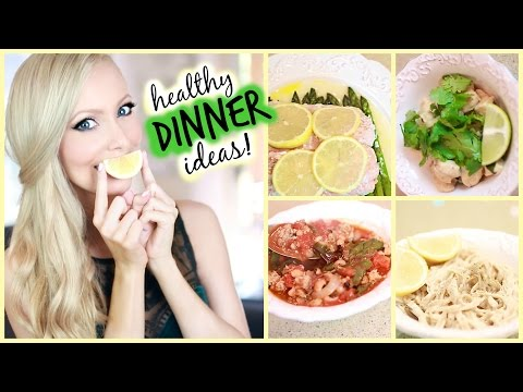 Healthy Dinner Ideas!