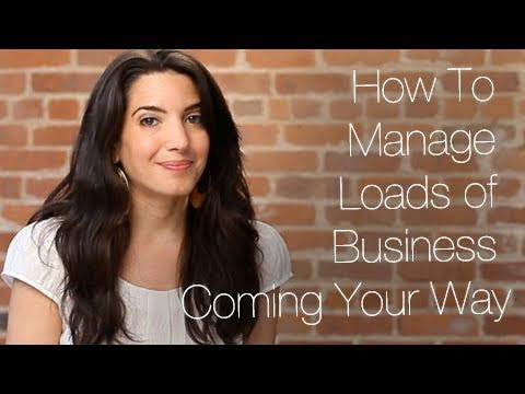 Watch 'How To Manage Loads of Business Coming Your Way - YouTube'