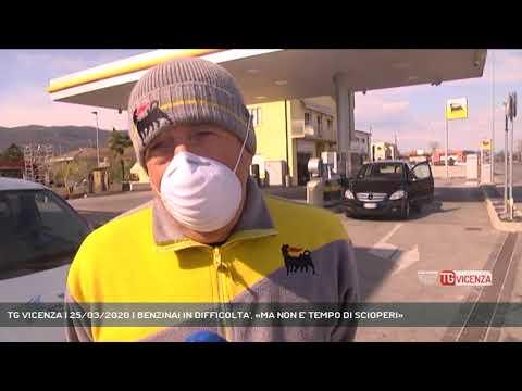 TG VICENZA | 25/03/2020 | BENZINAI IN DIFFICOLTA', «MA NON E' TEMPO DI SCIOPERI»