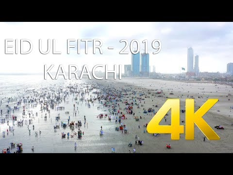 EID UL FITR 2019 - Seaview Clifton - 4K Ultra HD - Karachi Street View