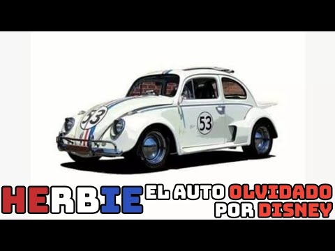 HERBIE EL AUTO DE DISNEY ¿Olvidado por disney? ANALISIS Y OPINION