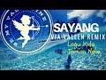 DJ Maumere. Via Valen - Sayang Remix +Dj Choky+