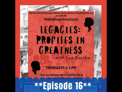 Legacies: Profiles in Greatness - Episode 16