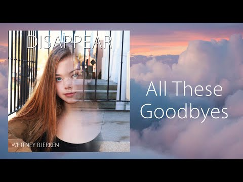 Whitney Bjerken - All These Goodbyes (Audio)