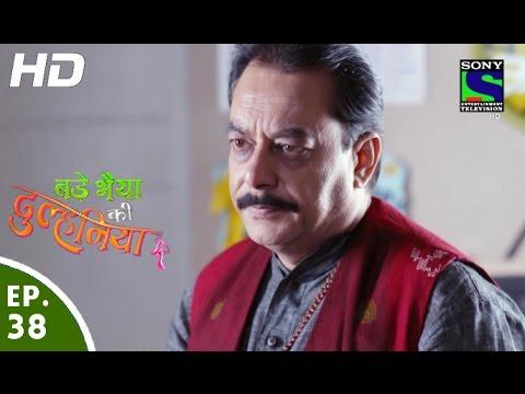 Bade Bhaiyya Ki Dulhaniya – बड़े भैया की दुल्हनिया – Episode 38 – 7th September, 2016