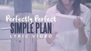 Simple Plan - Perfectly Perfect (Lyric Video) Video