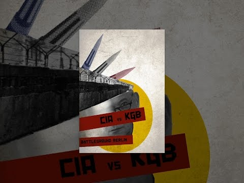 CIA vs. KGB: Battleground Berlin
