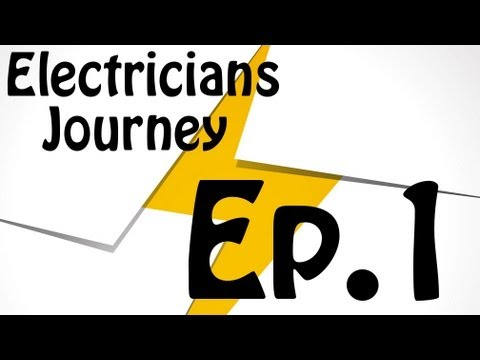Electricians Journey Ep. 1- First Video!