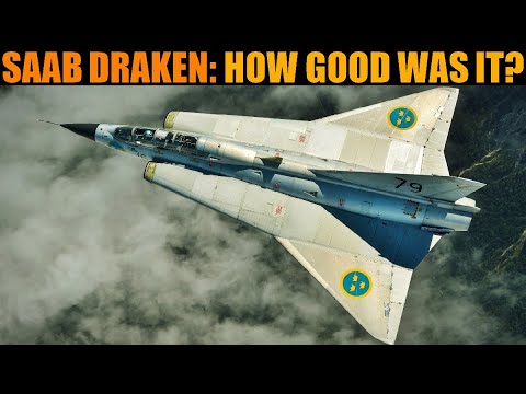 How Good Was The Saab 35 Draken?