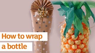 How to Wrap a Bottle