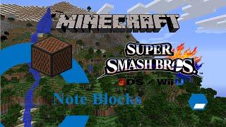 Minecraft Note Block Song Episode 2-Super Smash Bros Wii U/3DS Theme (X-post from /r/minecraft)
