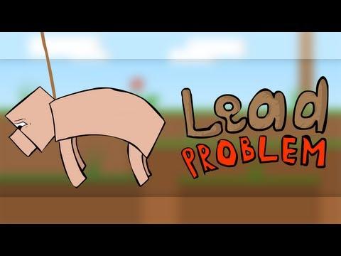 Lead Problem (Minecraft animation)