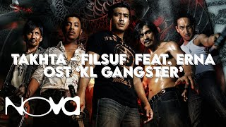 "Video KL GANGSTER Lagu Tema (""Takhta"" - FILSUF feat. ERNA) MP3, 3GP, MP4, WEBM, AVI, FLV Desember 2017"