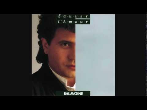 Daniel Balavoine - Aimer Est Plus Fort Que D'etre Aime (1985)