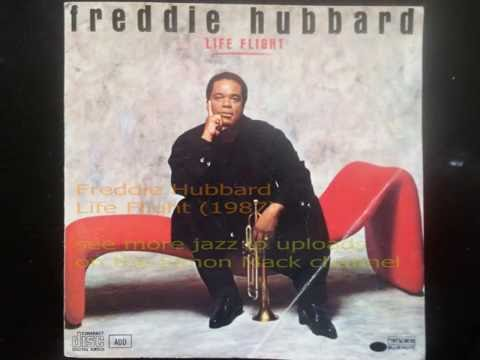 Freddie Hubbard – Life Flight (Full Album)