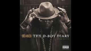 "E 40 ""Broke Bitch"" Feat  Joe Moses & Jay 305"