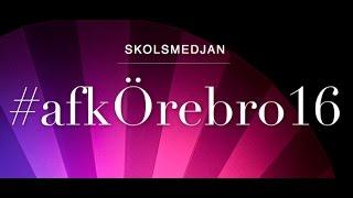 Jag föreläser på Skolsmedjans konferens #afkÖrebro16.