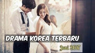 Video 6 Drama Korea Juni 2017   Terbaru Wajib Nonton MP3, 3GP, MP4, WEBM, AVI, FLV Januari 2018
