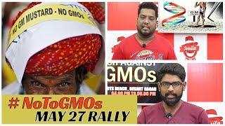 May 27 Rally | #NoToGMOs | Smile Settai