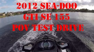 6. 2012 Sea-Doo GTI SE 155 POV Test Drive 1080p 60fps
