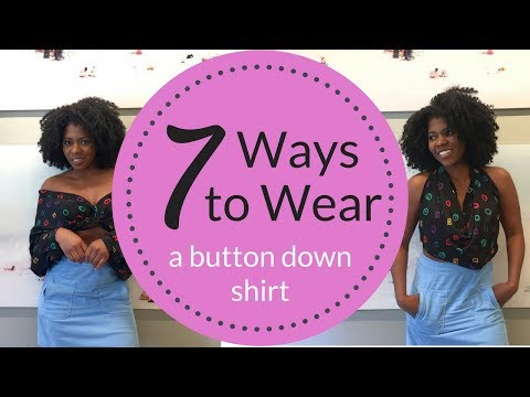 7 Chic Ways to Wear a Button Down Shirt