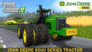 John Deere 9000 Series Tractor.This Tractor Has Multiple Design, Engine, & Tyre Configurations For You To Choose From!Developer website FS 17 - http://www.farming-simulator.comWebsite mods - https://www.modsgaming.usFS 17 fan group facebook - https://www.facebook.com/groups/FarmingSimulatorMods/FS 17 fan group VK - https://vk.com/farming_simulator_2013_gamePlaylist FS 17 - https://www.youtube.com/playlist?list=PL54hHM4RuNpdwE1PKqLxgb5r59byxQTolOriginal Link - JOHN DEERE 9000 SERIES - https://goo.gl/Z5hfG4Link Mod JOHN DEERE DB 120 IDK - https://www.modsgaming.us/load/farming_simulator_2017/fs_17_seeders/john_deere_db_120_idk_v1_0/21-1-0-746Link Map GIFTS OF THE CAUCASUS - https://www.modsgaming.us/load/farming_simulator_2017/fs_17_maps/map_gifts_of_the_caucasus_v2_0_3/28-1-0-113