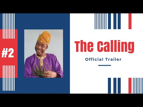 The Calling - Official Trailer    Nollywood Movie