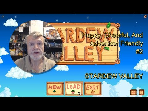 Stardew Valley - Happy, Cheerful, & Advertiser Friendly #2