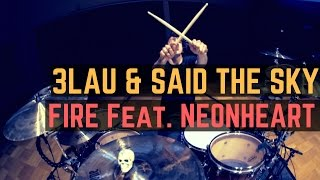 3lau   Said The Sky   Fire  Feat  N  Onh  Art    Matt Mcguire Drum Cover