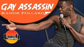GAY ASSASSIN | Raneir Pollard LIVE at the Laugh Factory