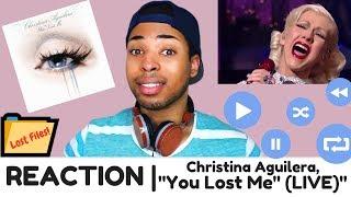 "Video Christina Aguilera, ""You Lost Me"" (LIVE) | REACTION MP3, 3GP, MP4, WEBM, AVI, FLV Agustus 2018"