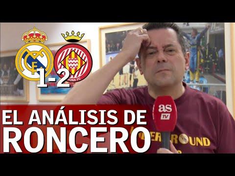 Real Madrid 1- Girona 2 | Roncero, hundido por la derrota del Madrid | Diario AS