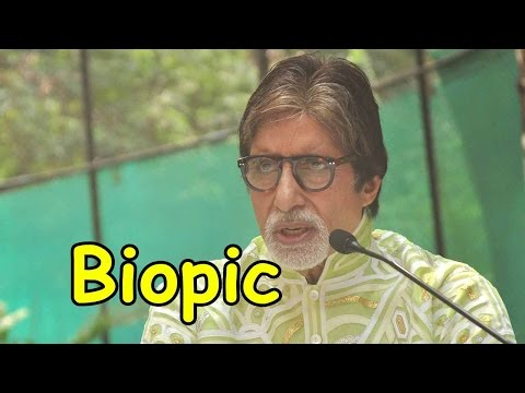 Amitabh Bachchan Wants A Biopic ?