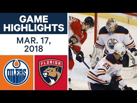 Video: NHL Game Highlights | Oilers vs. Panthers - Mar. 17, 2018
